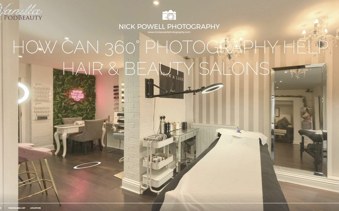 How 360 Photography Can Help Hair & Beauty Salons